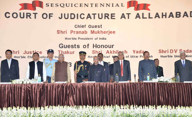 The President, Mr. Pranab Mukherjee at the inauguration of the Sesquicentennial Celebrations of the High Court of Judicature, at Allahabad, in Uttar Pradesh on March 13, 2016. The Governor of Uttar Pradesh, Mr. Ram Naik, the Chief Minister of Uttar Pradesh, Mr. Akhilesh Yadav, the Union Minister for Law & Justice, Mr. D.V. Sadananda Gowda, the Chief Justice of India, Mr. Justice T.S. Thakur and other dignitaries are also seen.